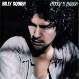 Enough Is Enough Lyrics Billy Squier