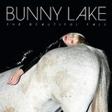 The Beautiful Fall Lyrics Bunny Lake