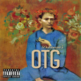OTG (Mixtape) Lyrics Delasean