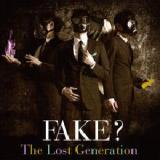 The Lost Generation Lyrics Fake