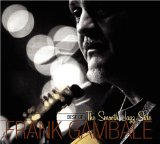 Best of the Smooth Jazz Side Lyrics Frank Gambale