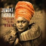 The Condition of Being a Woman Lyrics Jumoke Fashola