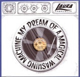 My Dream of a Magical Washing Machine (EP) Lyrics Laura Imbruglia