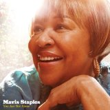 You Are Not Alone Lyrics Mavis Staples