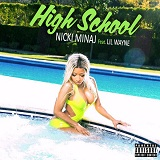 High School (Single) Lyrics Nicki Minaj