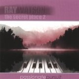 The Secret Place 2 - Passionate Pursuit Lyrics Ray Watson