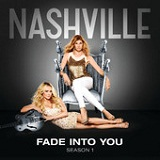 Fade Into You (Single) Lyrics Sam Palladio & Clare Bowen