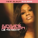Lie To Kick It (Single) Lyrics Sunshine Anderson