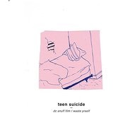 Waste Yrself Lyrics Teen Suicide