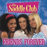 Friends Forever Lyrics The Saddle Club