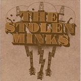 The Stolen Minks (EP) Lyrics The Stolen Minks