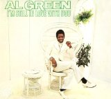 I'm Still In Love With You Lyrics Al Green