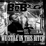 We Still In This Bitch Lyrics B.o.B
