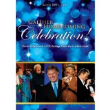 Gaither Homecoming Celebration!  Lyrics Bill & Gloria Gaither