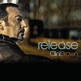 Release Lyrics Clint Brown
