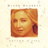 Rhythm of Life Lyrics Diane Durrett