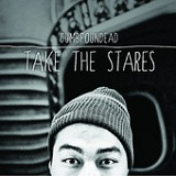 Take the Stares Lyrics Dumbfoundead