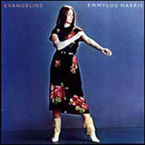 Evangeline Lyrics Emmylou Harris