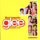 Glee: The Music Volume 1 Lyrics Glee Cast