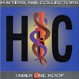Under One Roof Lyrics Hunters And Collectors