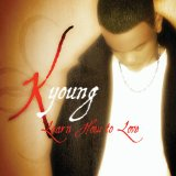 Learn How To Love Lyrics K-Young