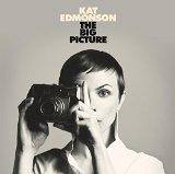 The Big Picture Lyrics Kat Edmonson
