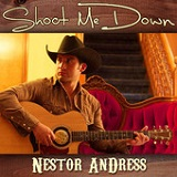 Shoot Me Down (EP) Lyrics Nestor Andress