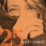 25 Lyrics Patty Larkin