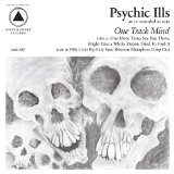 One Track Mind Lyrics Psychic Ills