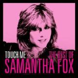Touch Me (The Best Of) Lyrics Samantha Fox