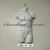 Hear Me Now Lyrics Secondhand Serenade
