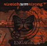 Engage Lyrics Stretch Armstrong