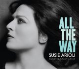 All the Way Lyrics Susie Arioli