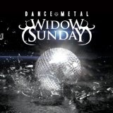 Dance Metal (EP) Lyrics Widow Sunday