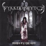 Memories Of A Dying Whore Lyrics Wykked Wytch