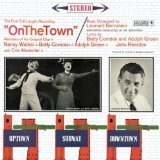 On The Town Lyrics Bernstein Leonard