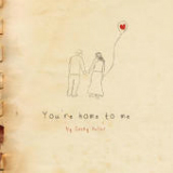 You're Home To Me (EP) Lyrics Cathy Heller