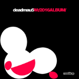W:/2016ALBUM/ Lyrics Deadmau5