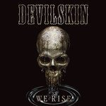 We Rise Lyrics Devilskin