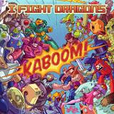 Kaboom! Lyrics I Fight Dragons