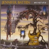 Whatever Lyrics Jennifer Batten