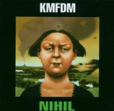 Nihil Lyrics KMFDM