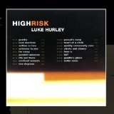 High Risk Lyrics Luke Hurley