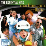 The Essential Hits: Machine Gun F******o Lyrics Machine Gun Fellatio