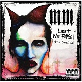 lest we forget the best of Lyrics Marilyn Manson