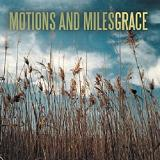 Grace (EP) Lyrics Motions And Miles