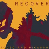 Rodeo and Picasso Lyrics Recover