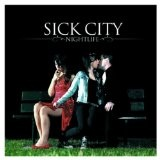 Nightlife Lyrics Sick City