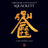 Chris Squire & Steve Hackett: Life Within... Lyrics Squackett