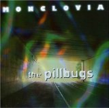 Monclovia Lyrics The Pillbugs